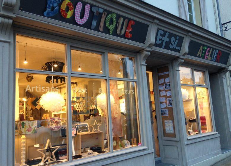 Atelier-Boutique «Et si…»